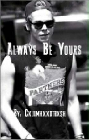 Always Be Yours - Luke Hemmings by cxlumhxxdtrxsh