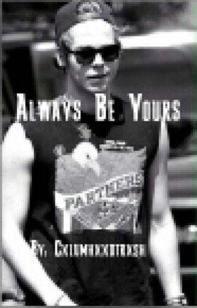 Always Be Yours - Luke Hemmings by cxlumhxxdtrxsh