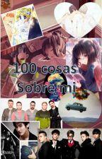 100 cosas sobre mi by jaidiangel