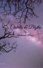 Castello & Blythe by Infinitesimal_Being