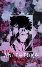 The Ancestors Return [HIATUS] by LittleWitchOC