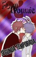 Foxy x Bonnie [Segunda Temporada] #FNAFHS (PAUSADA Y EDITANDO) by Vivi_Mai