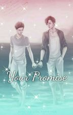 Your Promise [ Complete ] by Kim_Helli