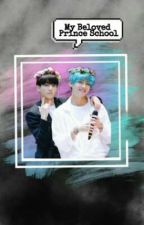 I Loved The Prince School (Vkook) by Bunnyykook