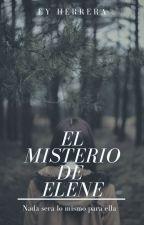 Libro III | El misterio de Elene by xejjjx