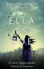 ELLA es ZOE by ela_92