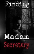 Finding Madam Secretary by Protiti_99