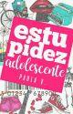 Estupidez Adolescente by Paula_Viana