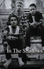 In The Shadows. (M.A.D fanfic) by Harley_Quinn281