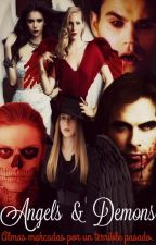 Angels & Demons (TVD - AHS) by Ross_LeMarchal