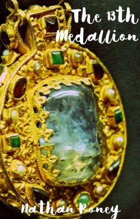 The 13th Medallion by WilburBartholomew