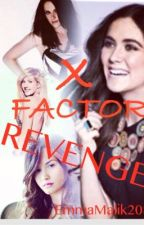 X Factor Revenge (A one direction love story) by FaNAtiC112
