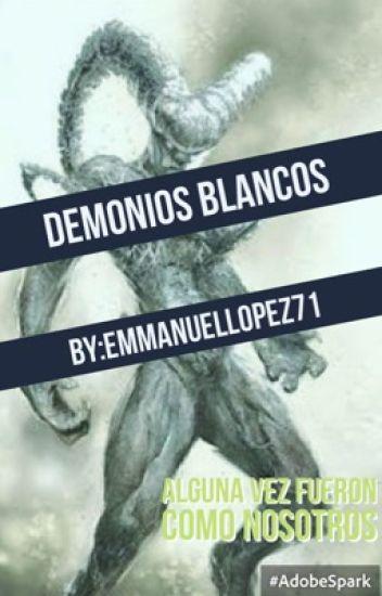 DEMONIOS BLANCOS