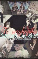 To przykrywka! || Chardre One-shot by zwbambinos
