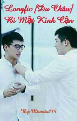 Longfic [Du Châu] Bí Mật Kính Cận