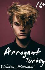Arrogant Turkey|Высокомерный Индюк by Violetta_Kersanov