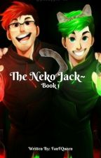 The Neko Jack~ A Septiplier Fanfiction by FanFQueen