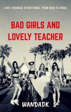 Bad girls and lovely teacher  by wandadk