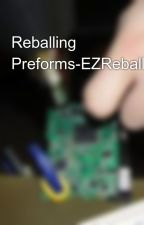 Reballing Preforms-EZReball™ by soldertools