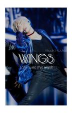 WINGS [ Vkook | Taekook ] by TaeLovesThisTrash