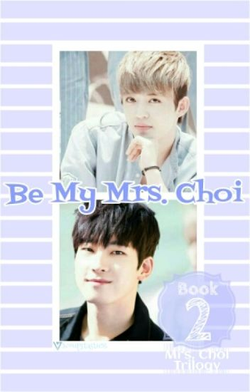 Be My Mrs. Choi