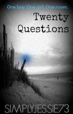 Twenty Questions by SimplyJessie73