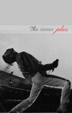 The Sinner Jokes by Jevaunie