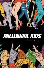 Millennial Kids by thebloomingwriter
