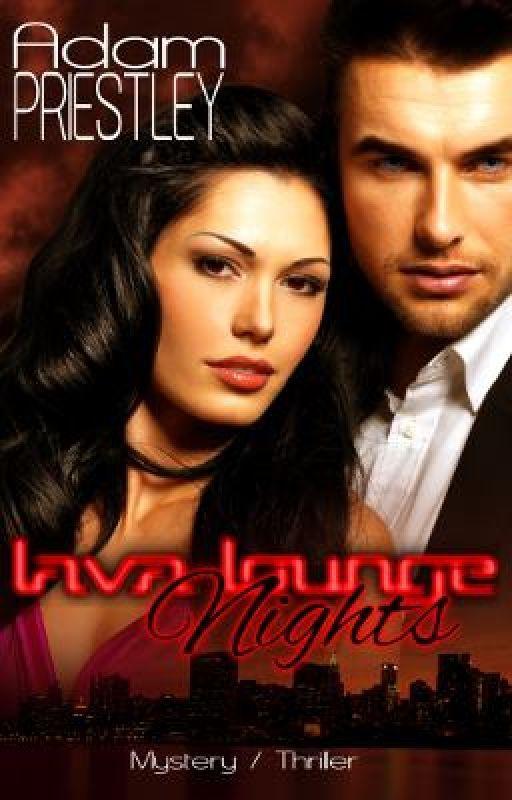 Lava Lounge Nights by adamowenpriestley