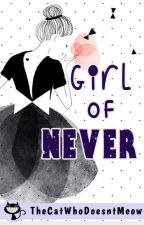 Girl of Never (Epistolary #4) by TheCatWhoDoesntMeow