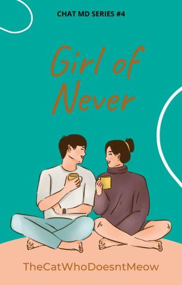 Girl of Never (Epistolary #4)