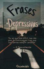 Frases Depressivas ✝✝ by DesconhecidaFv