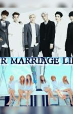 OUR MARRIAGE LIFE by jung_eunzzy