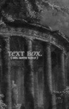 text box. by emiiichuu