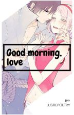 Good Morning, Love [SasuSaku] by Ruvianna