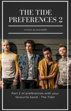 The Tide Preferences Part 2 [COMPLETED] by Juuliaa99