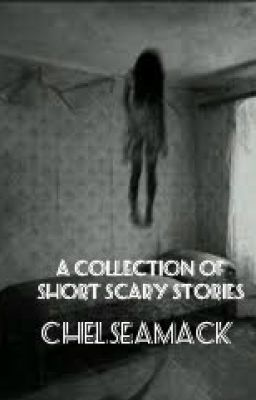 A Collection of Short Scary Stories - Axe Murder Hollow - Wattpad