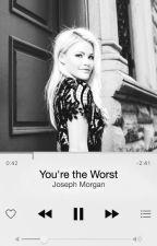you're the worst; joseph morgan  by SharkBaitH00HaHa