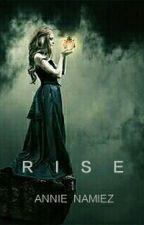 RISE ( Cover & Judul Baru ) by annienamiez