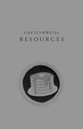 Resources by CaytlynWeiss