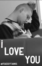 I Love You - Tardy Fanfiction  by ItsMaikoTjarks
