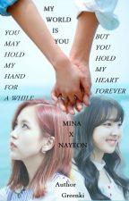 [TWICE][Minayeon][Drabbles][My World Is You] by ChiV48
