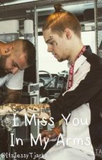 I Miss You In My Arms - Tardy Fanfiction by ItsMaikoTjarks
