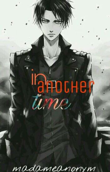 in another time- levixreader
