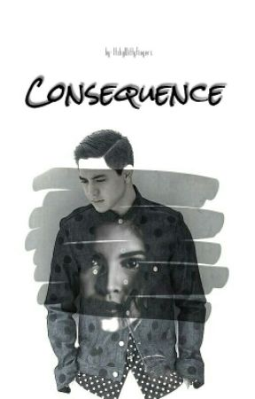 Consequence by ItchyWittyFingers