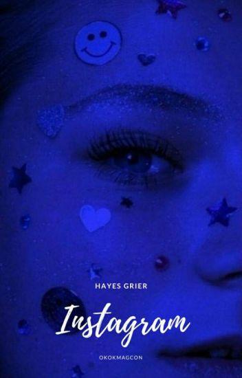 INSTAGRAM × HAYES GRIER {A EDITAR}