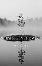 Whispers In The Wind by BenIGuess