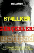 ST4LLKER GERÇEKLERI by ST4LLKER