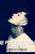 12 Poderes Sin Limites by AdrctaGutrrz