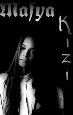 Mafya Kızı by IrmakErmiz